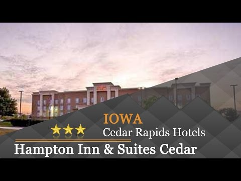 Hampton Inn & Suites Cedar Rapids - Cedar Rapids Hotels, Iowa