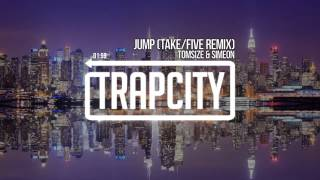 Tomsize & Simeon - Jump (Take/Five Remix)