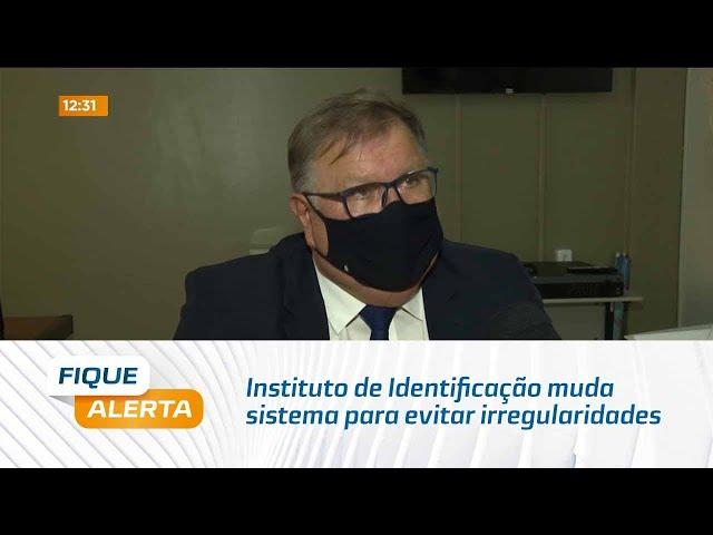 Instituto de Identificação muda sistema para evitar irregularidades no agendamento do atendimento