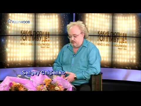 """Sergey Chipenko on Russian TV-Show """"Who's Who in Hollywood"""" - """"Kakie Ludi v Hollywoode""""."""