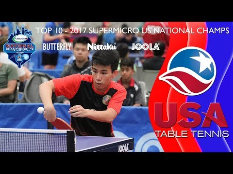 USATT Top 10 - 2017 SuperMicro US National Table Tennis Championships