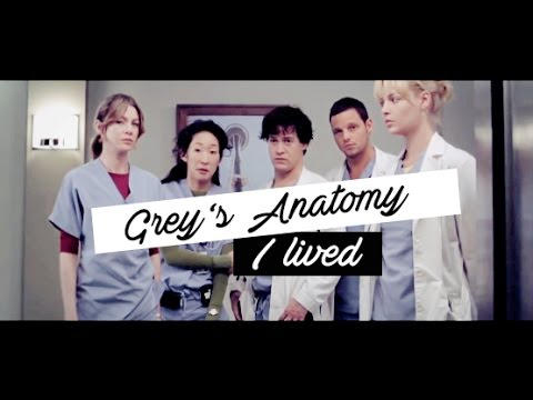 Grey's Anatomy | I lived