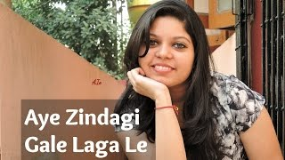 Ae Zindagi Gale Laga Le |  Dear Zindagi | Arijit Singh Song - Female Cover by Nikita