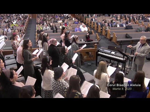 Corul Bisericii Aleluia - Martie 8, 2020