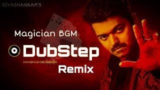 Mersal - Magician BGM Remix ( Dubstep )🔥| Vijay | A R Rahman | Atlee ( Official Audio )-Sivashankar