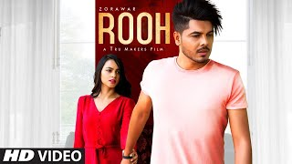 Rooh: Zorawar (Latest Punjabi Song 2019) Anky | Tru Makers | Sach