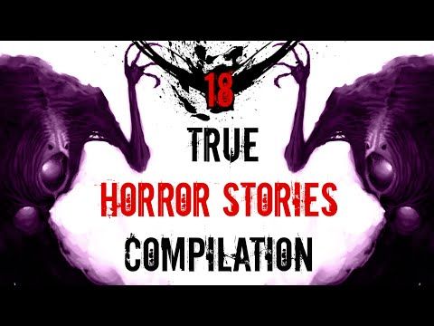 18 Scary TRUE Stories | Compilation: May - September 2016