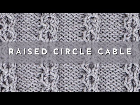 How To Knit The Raised Circle Cable Stitch English Style Youtube