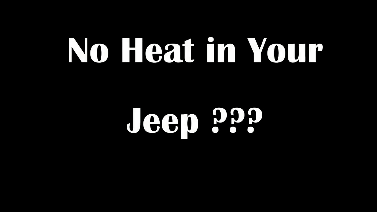 no heat in jeep wrangler tj no hot air how to troubleshoot and install heater air door actuator youtube [ 1280 x 720 Pixel ]