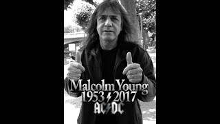 AC/DC - Malcolm Young 1953-2017 ( Homage )