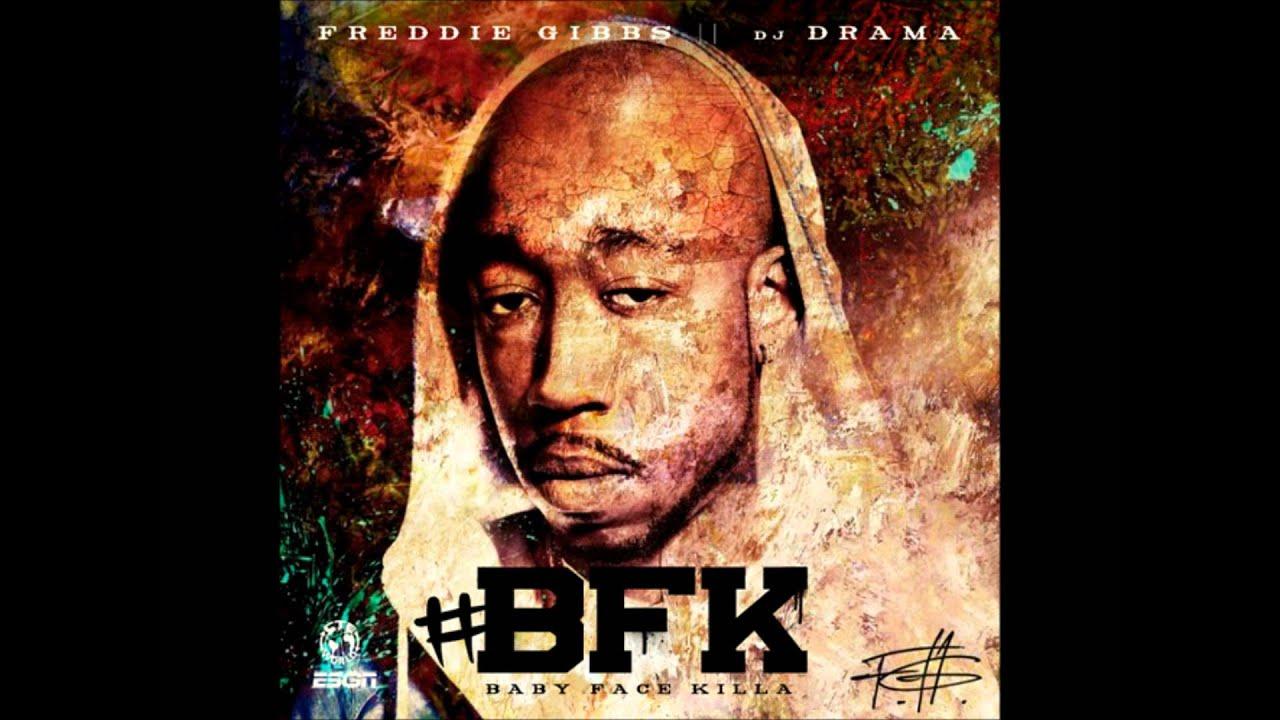 Freddie Gibbs - BFK [New CDQ Dirty] Baby Face Killa
