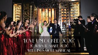 """LOVE UNLOCKED 2020"" 20 WAYS TO MAKE 2020 WEDDINGS MORE MAGICAL"