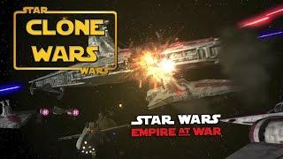 The Clone Wars Mod - Empire At War - Republic Fleet (Star Wars RTS)
