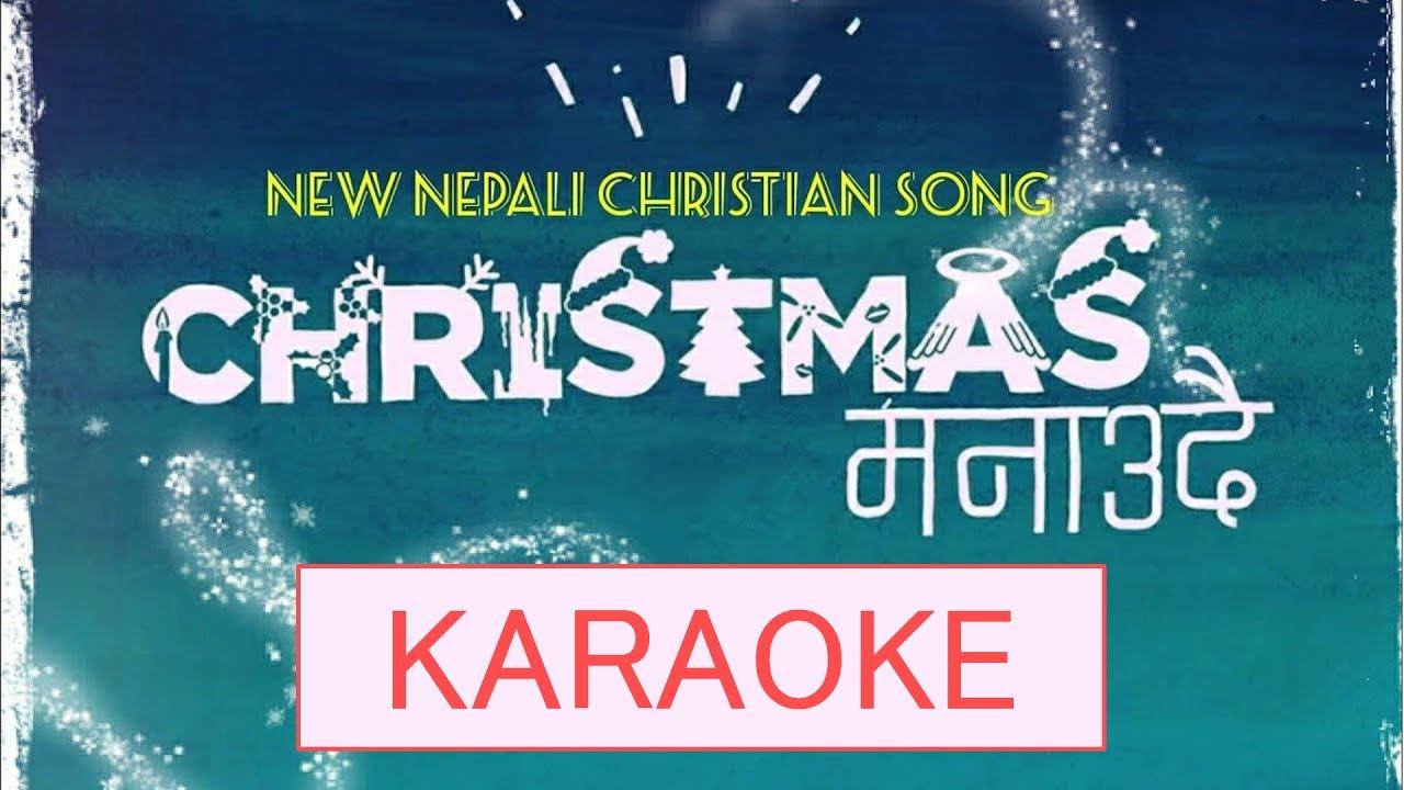 Christmas Manaudai - Karaoke Track (Nepali Christian Christmas Song)