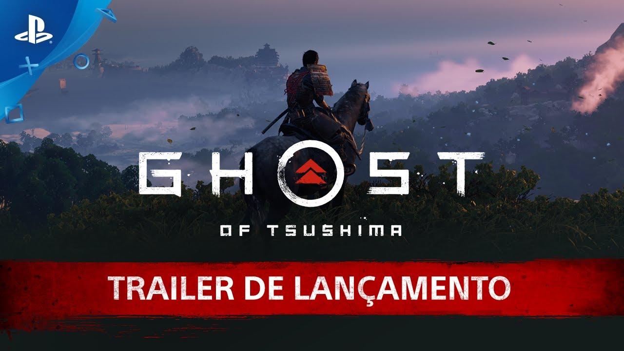 Ghost of Tsushima - Trailer de Lançamento | PS4