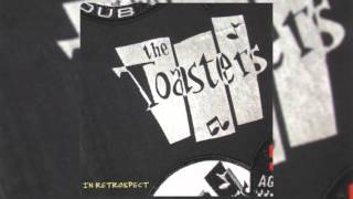 Toasters - In Retrospect: The Best of the Toasters Full Album