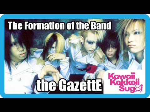 the GazettE - The Formation Of The Band