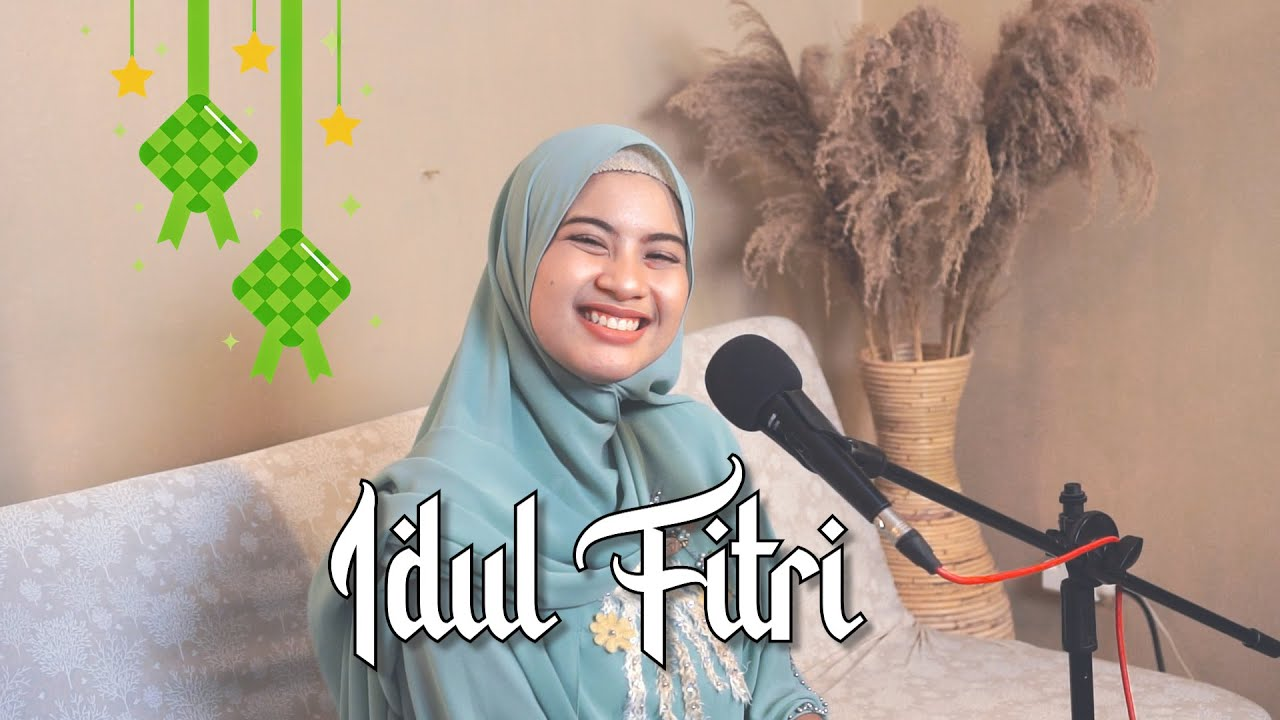 #RAMADHANEDITION   IDUL FITRI   Cover by Nabila Maharani