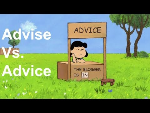 Advice vs Advise difference