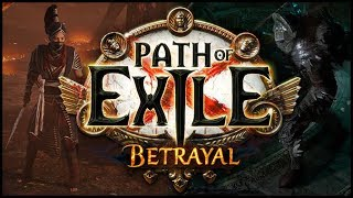 Path of Exile: BETRAYAL - New Masters & Immortal Rivals - 3.5 Expansion