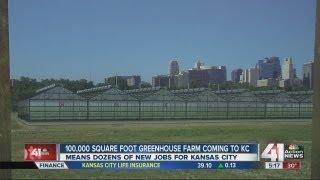 Greenhouse farm coming to Kansas City