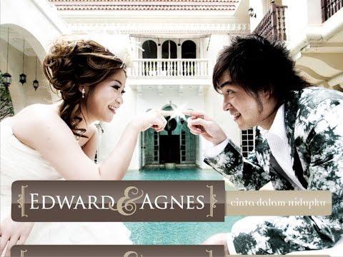 Edward Chen & Agnes - Cinta Dalam Hidupku