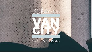 Travel | 30 Hours in Vancouver with Local Loves