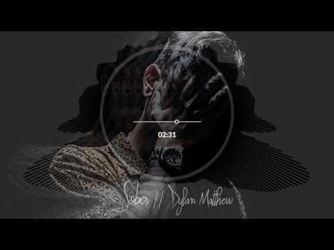 Dylan Matthew - Sober
