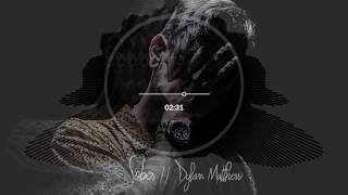 Dylan Matthew - Sober [Official Audio]