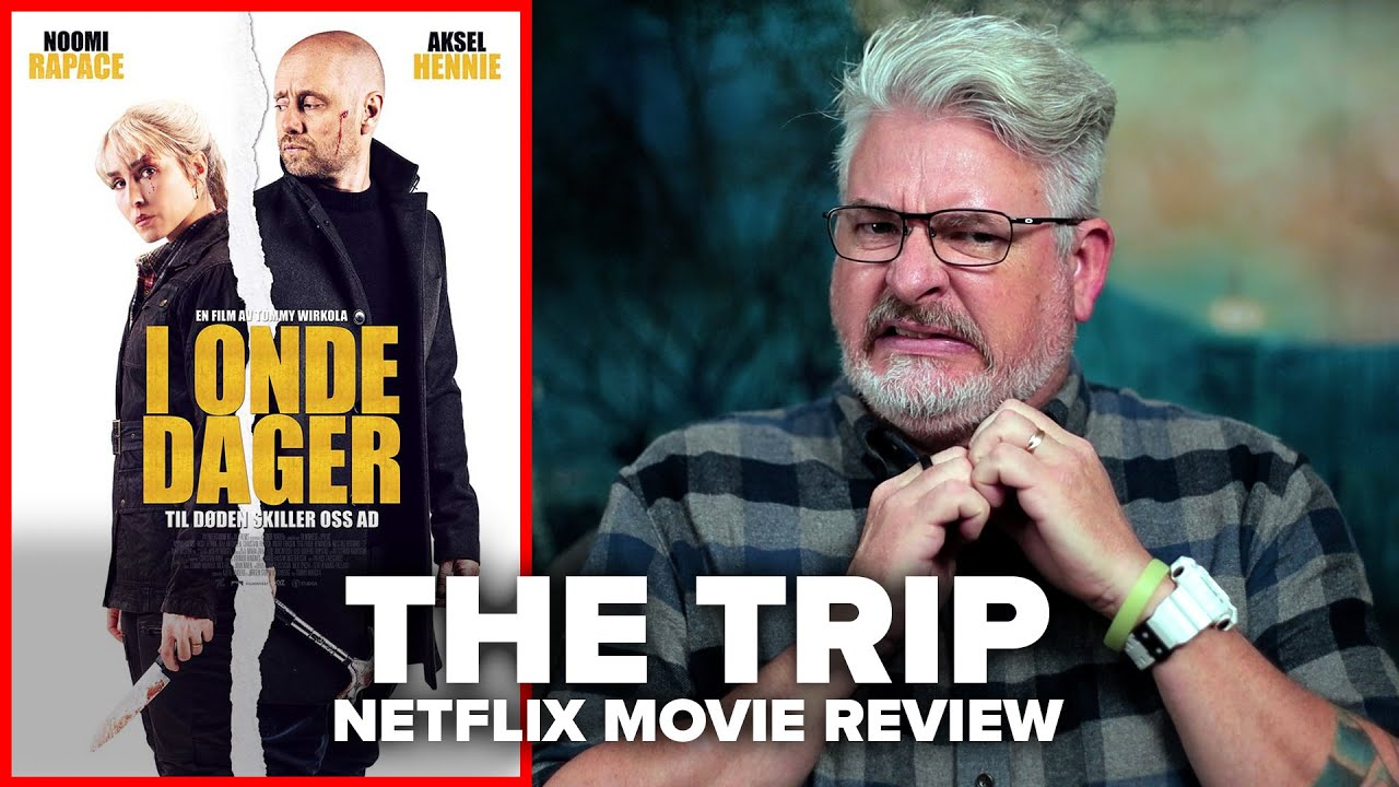 The Trip [I Onde Dager] (2021) Netflix Movie Review