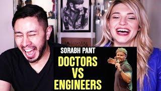 EIC: SORABH PANT ON DOCTORS & ENGINEERS | Reaction!