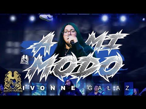 Ivonne Galaz - A Mi Modo (En Vivo)