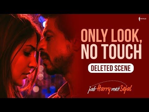 Only look, No touch | Jab Harry Met Sejal | Deleted scene