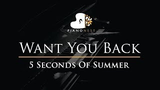 5 Seconds Of Summer - Want You Back - Piano Karaoke / Sing Along / Cover with Lyrics - 5SOS