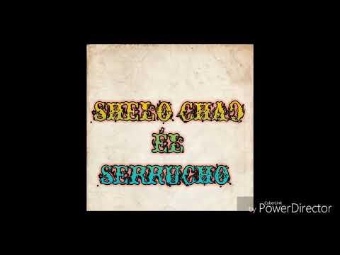 Shelo Shag _El Serrucho Amolao