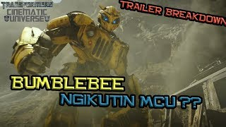 Ngikutin MCU, Bumblebee Film Superhero ? Transformers Bumblebee Trailer Breakdown