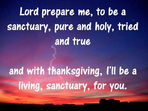 Sanctuary - Lord Prepare Me - + Lyrics