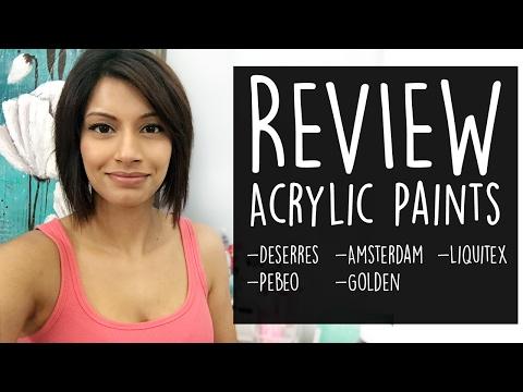 Acrylic Paint Review- DeSerres, Pebeo, Amsterdam, Liquitex, Golden