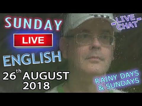 Live English - Sunday 26th August 2018 - Words / Fly Phrases / Awkward Moments