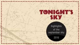 Astronomy Video: Tonight's Sky: September 2016 - What to look for in the Night Sky