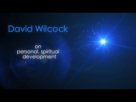 David Wilcock: Occupy Your Self! Personal Spiritual Development