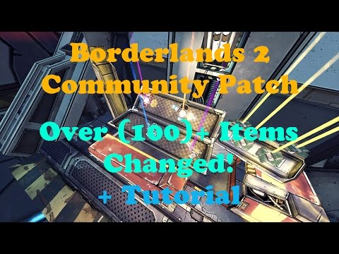 Borderlands 2 Unofficial Community Patch 4 2 » MentalMars