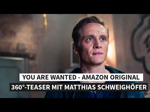 You Are Wanted - Amazon Original (360°-Teaser mit Matthias Schweighöfer)