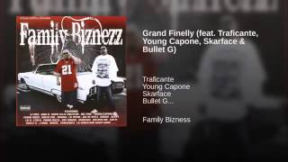 2. Grand Finelly - C-Locs Ft. Traficante, Young Capone, Skarface & Bullet G