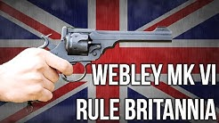 Webley MK VI: Rule Britannia
