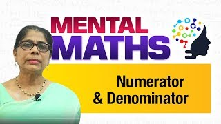 Learn basic of mental Maths for beginners   Numerator and Denominator   Maths Tricks