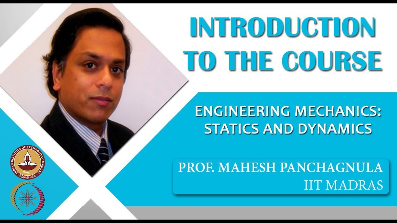 NPTEL :: Mechanical Engineering - NOC:Engineering Mechanics