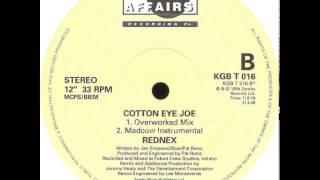 Rednex - Cotton Eye Joe (Overworked Mix)
