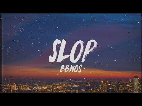 bbno$---slop-(lyrics)