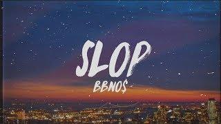 bbno$ - slop (Lyrics)